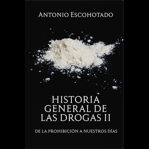 Antonio Escohotado – Historia general de las drogas II